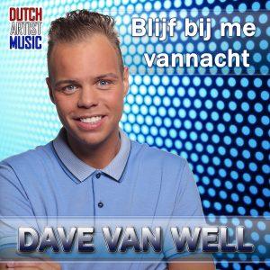 Dave van Well - Blijf bij me vannacht Hoes media